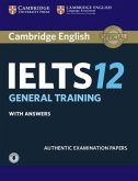 Cambridge IELTS 12. General. Student's Book with answers with downloadable Audio