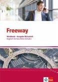 Freeway Wirtschaft. Workbook mit Lösungsheft. Englisch für berufliche Schulen