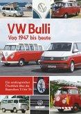 VW Bulli Von 1947 bis heute
