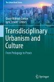 Transdisciplinary Urbanism and Culture
