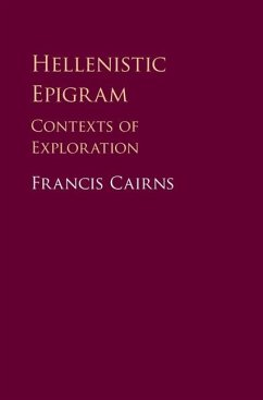 Hellenistic Epigram (eBook, ePUB) - Cairns, Francis