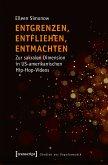 Entgrenzen, Entfliehen, Entmachten (eBook, PDF)
