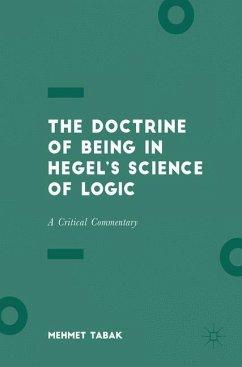 The Doctrine of Being in Hegel's Science of Logic - Tabak, Mehmet