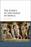 Ethics of the Family in Seneca (eBook, ePUB)