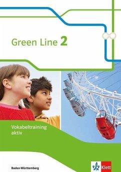 Green Line 2. Vokabeltraining aktiv, Arbeitsheft. Ausgabe Baden-Württemberg ab 2016