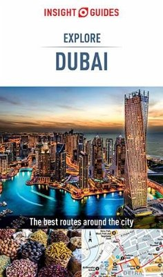 Insight Guides Explore Dubai (Travel Guide eBook) (eBook, ePUB) - Guides, Insight