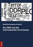 Die DDR und der internationale Terrorismus (eBook, PDF)