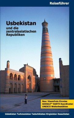 Usbekistan und die zentralasiatischen Republiken (eBook, ePUB)