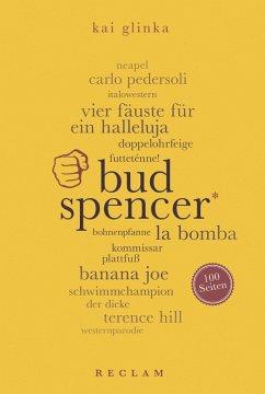 Bud Spencer. 100 Seiten (eBook, ePUB) - Glinka, Kai