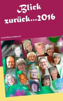Blick zurück ... 2016 (eBook, ePUB)
