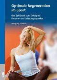 Optimale Regeneration im Sport (eBook, PDF)
