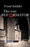 Der tote Reformator (eBook, ePUB)