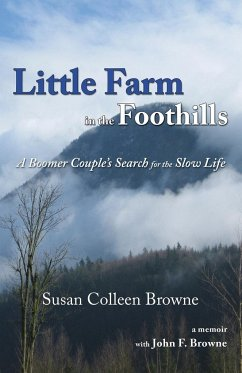 Little Farm in the Foothills - Browne, Susan Colleen