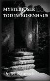 Mysteriöser Tod im Rosenhaus