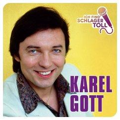 Ich Find' Schlager Toll (Das Beste) - Gott,Karel