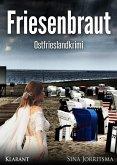 Friesenbraut / Mona Sander Bd.2 (eBook, ePUB)