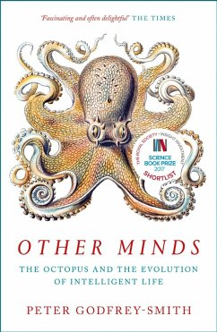 Other Minds: The Octopus and the Evolution of Intelligent Life (eBook, ePUB) - Godfrey-Smith, Peter