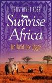 Die Nacht der Jäger / Sunrise Africa Bd.2 (eBook, ePUB)