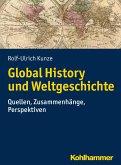 Global History und Weltgeschichte (eBook, ePUB)