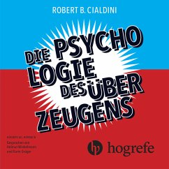 Die Psychologie des Überzeugens (MP3-Download) - Cialdini, Robert B.