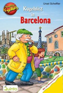 Kommissar Kugelblitz - Kugelblitz in Barcelona (eBook, ePUB) - Scheffler, Ursel