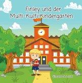 Finley und der Multi-Kulti-Kindergarten (eBook, ePUB)