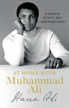 At Home with Muhammad Ali (eBook, ePUB) - Ali, Hana Yasmeen