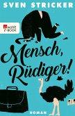 Mensch, Rüdiger! (eBook, ePUB)