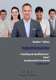 Industriemeister - Grundlegende Qualifikationen - Band 3 - Zusammenarbeit im Betrieb