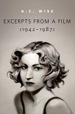Excerpts from a Film (1942-1987) (eBook, ePUB)