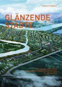 Glänzende Städte - Doderer, Yvonne P.