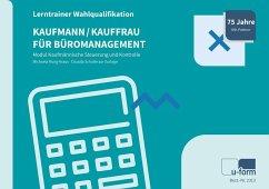 Kaufmann/Kauffrau für Büromanagement - Rung-Kraus, Michaela; Schulte zur Surlage, Claudia