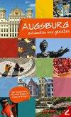 Augsburg - entdecken und genießen