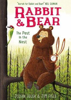 Rabbit and Bear 02: The Pest in the Nest - Gough, Julian