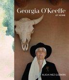 Georgia O'Keeffe at Home