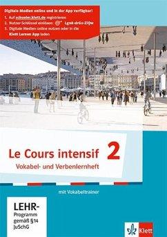 Le Cours intensif 2. Vokabel- und Verbenlernhef...