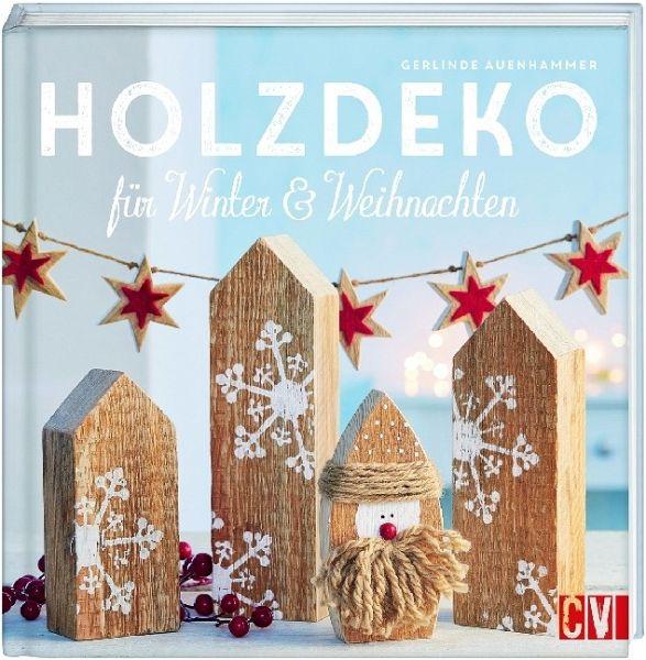 Holzdeko für Winter & Weihnachten (Mängelexemplar) - Auenhammer, Gerlinde