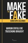 Make the Fake.