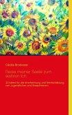 Reise meiner Seele zum wahren Ich (eBook, ePUB)