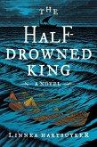 The Half-Drowned King (eBook, ePUB)