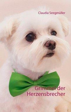 Grimmel der Herzensbrecher (eBook, ePUB)