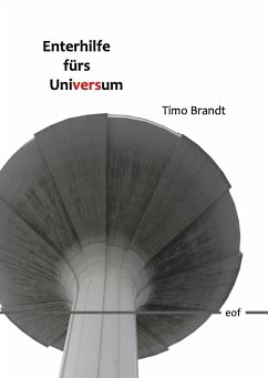 Enterhilfe fürs Universum (eBook, ePUB)