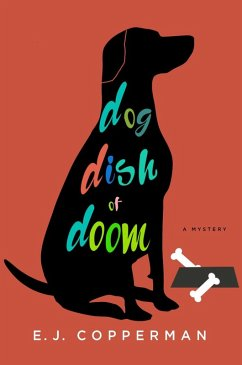Dog Dish of Doom (eBook, ePUB) - Copperman, E. J.
