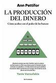 La producción del dinero (eBook, ePUB)