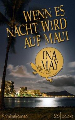 Wenn es Nacht wird auf Maui (eBook, ePUB)