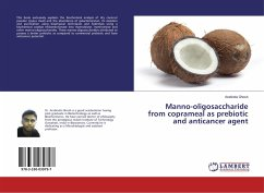 Manno-oligosaccharide from coprameal as prebiotic and anticancer agent