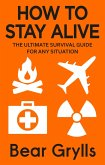 How to Stay Alive (eBook, ePUB)