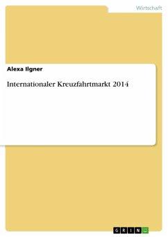 Internationaler Kreuzfahrtmarkt 2014 (eBook, ePUB)