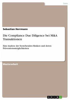Die Compliance Due Diligence bei M&A Transaktionen (eBook, ePUB)