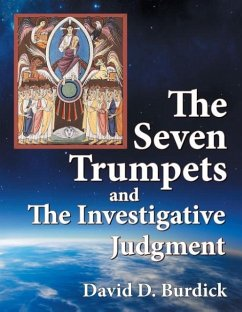 The Seven Trumpets and the Investigative Judgment